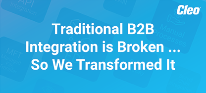 B2B Integration is Broken